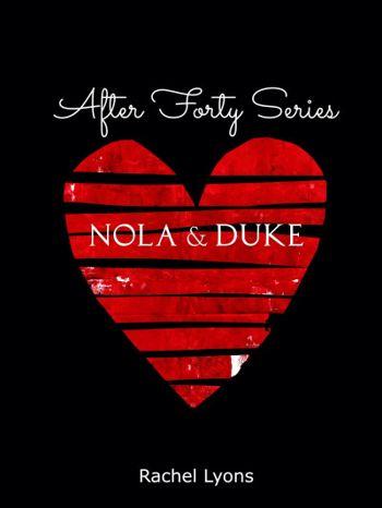Nola & Duke (After Forty)