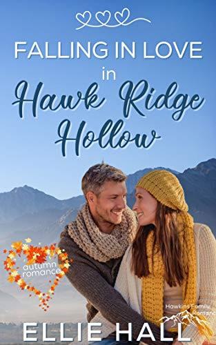 Falling in Love in Hawk Ridge Hollow