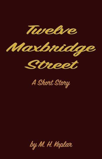 Twelve Maxbridge Street