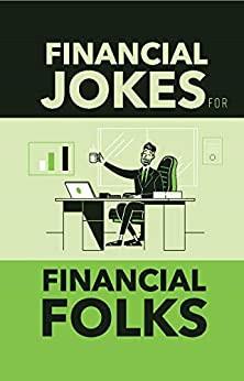 Financial Jokes for Financial Folks