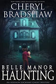 Belle Manor Haunting