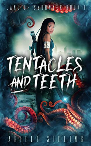 Tentacles and Teeth