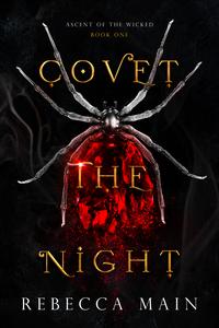 Covet the Night