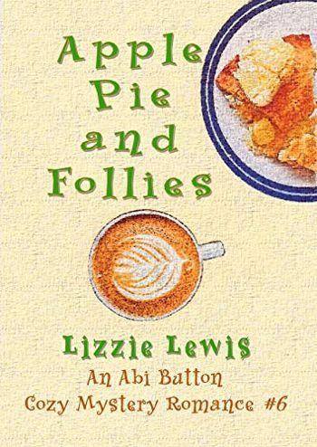 Apple Pie and Follies