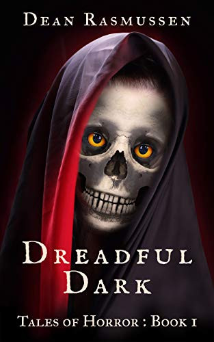 Dreadful Dark Tales of Horror Book 1