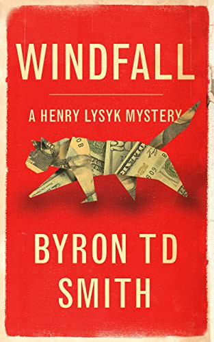 Windfall: A Henry Lysyk Mystery