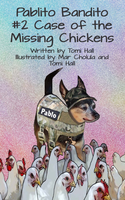 Pablito Bandito #2 the Case of the Missing Chickens