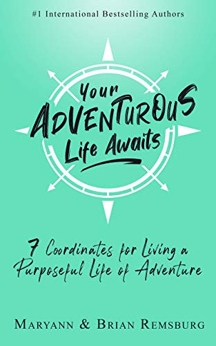 Your Adventurous Life Awaits