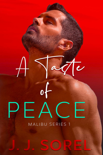 A Taste of Peace (Malibu Series Book 1)