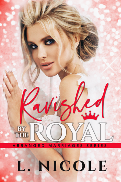 Ravished By The Royal