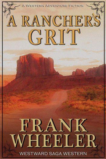 A Rancher's Grit