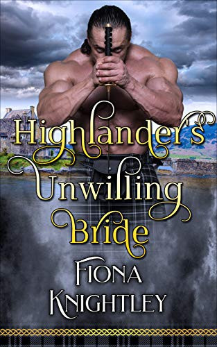 Highlander's Unwilling Bride