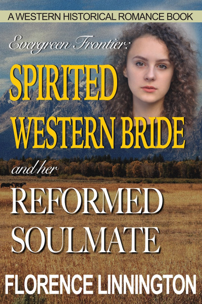 Spirited Western Bride And Her Reformed Soulmate