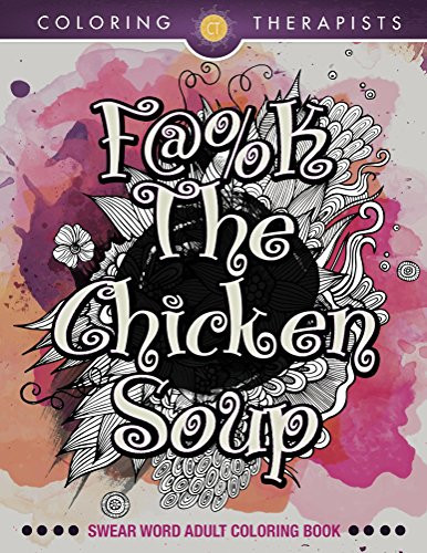 F@#k The Chicken Soup