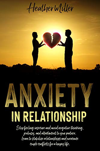 ANXIETY IN RELATIONSHIP