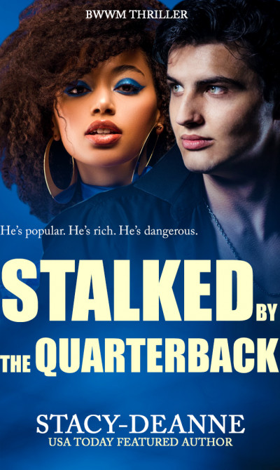 Stalked by the Quarterback