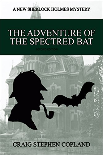 The Adventure of the Spectred bat