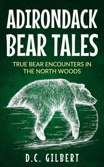 Adirondack Bear Tales