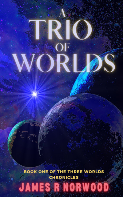 A Trio of Worlds