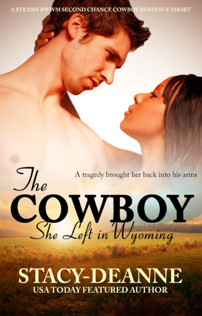 The Cowboy She Left in Wyoming
