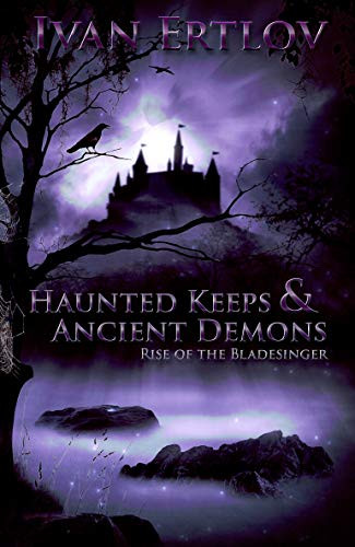 Haunted Keeps & Ancient Demons