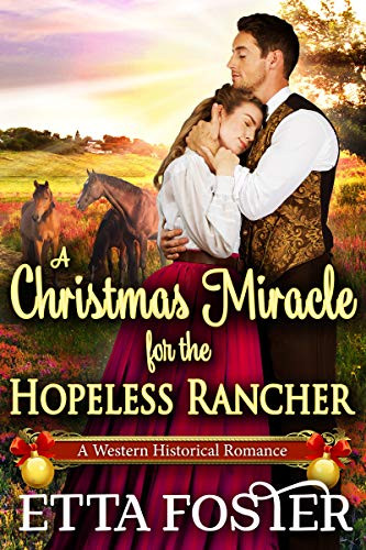 A Christmas Miracle for the Hopeless Rancher