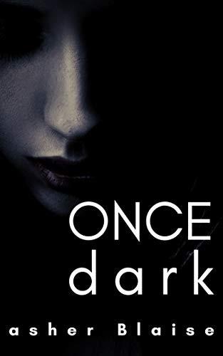 Once Dark
