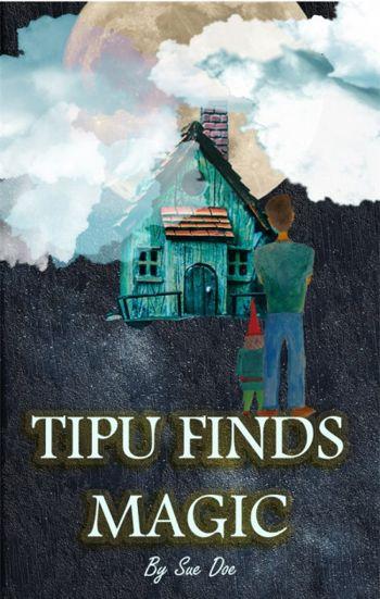 Tipu Finds Magic