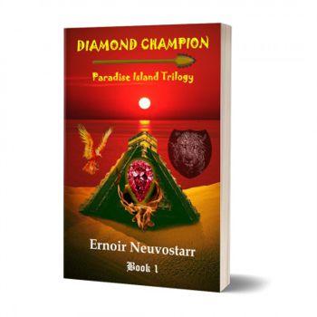 Diamond Champion: Paradise Island Trilogy, Book 1