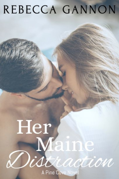 Her Maine Distraction: A Small Town Firefighter Romance