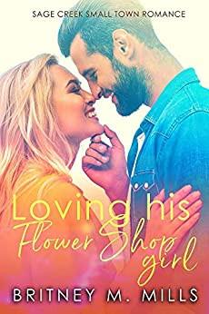 Loving His Flower Shop Girl