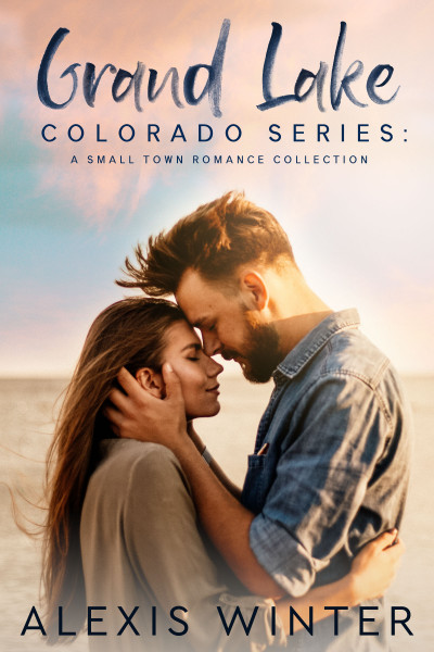 Grand Lake Colorado Series: A Complete Small-Town Contemporary Romance Collection