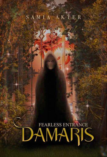 Damaris: FEARLESS ENTRANCE
