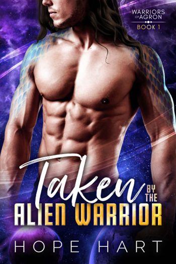 Taken by the Alien Warrior