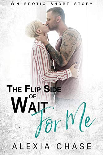 The Flip Side of Wait for Me