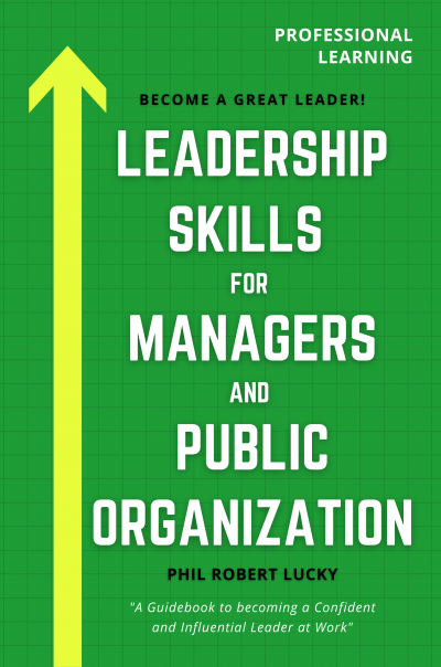 Leadership Skills for Managers and Public Organization