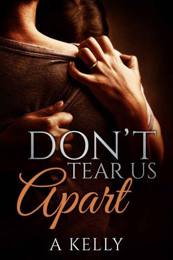 Don't Tear Us Apart