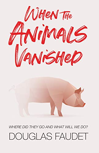 When the Animals Vanished