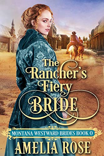 The Rancher's Fiery Bride